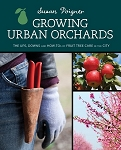 Growing Urban Orchards by Susan Poizner