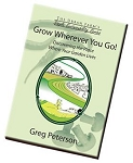 Grow Wherever You Go, Discover Where Your Garden Lives